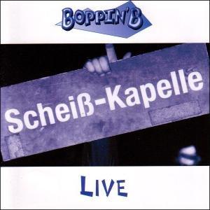 Scheisskapelle Live