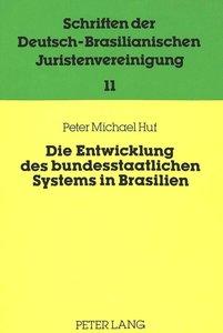 Die Entwicklung des bundesstaatlichen Systems in Brasilien