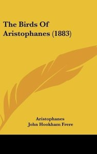 The Birds Of Aristophanes (1883)