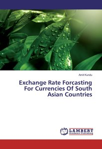 Exchange Rate Forcasting For Currencies Of South Asian Countries