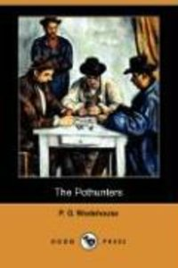 The Pothunters (Dodo Press)