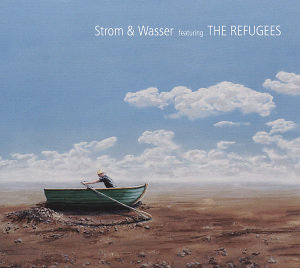 Strom & Wasser Featuring The Refugees