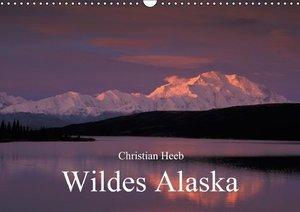 Heeb, C: Wildes Alaska Christian Heeb (Wandkalender 2015 DIN