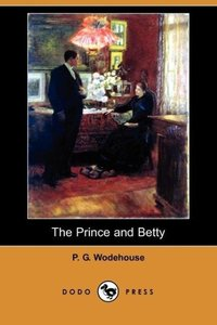 The Prince and Betty (Dodo Press)