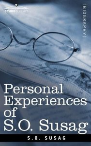 Personal Experiences of S.O. Susag