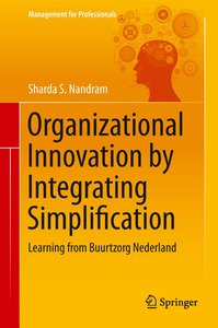 Organizational Innovation by Integrating Simplification
