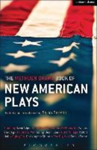 The Methuen Drama Book of New American Plays: Stunning; The Road