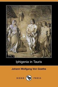 Iphigenia in Tauris (Dodo Press)