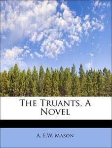 The Truants, A Novel
