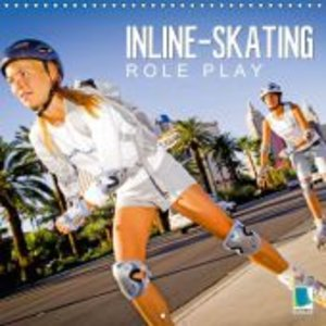 Calvendo: Inline Skating: Roll-Play