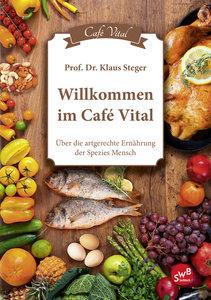 Willkommen im Cafe Vital