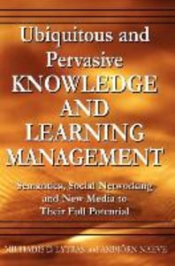 Ubiquitous and Pervasive Knowledge and Learning Management: Sema