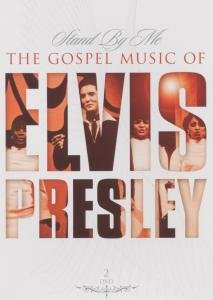 Stand By Me-The Gospel Music Of Elvis Presley
