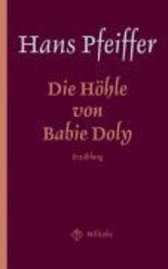 Die Höhle von Babie Doly