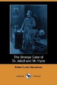 The Strange Case of Dr. Jekyll and Mr. Hyde (Dodo Press)