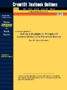 Outlines & Highlights for Principles Of Quantum Mechanics by Ram