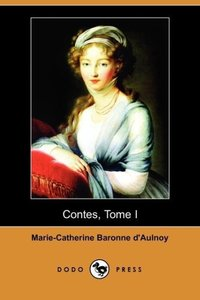 Contes, Tome I (Dodo Press)
