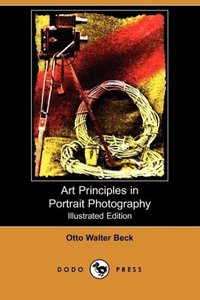 Art Principles in Portrait Photography (Illustrated Edition) (Do