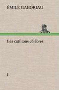 Les cotillons célèbres I