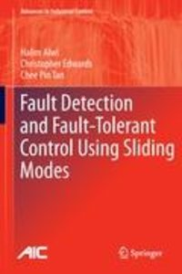 Fault Detection and Fault-Tolerant Control Using Sliding Modes