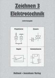 Elektrotechnik. Zeichnen 3: Lösungen