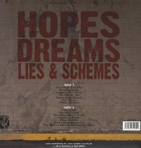 Hopes Dreams Lies & Schemes
