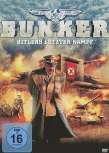 Bunker-Hitlers Letzter Kampf