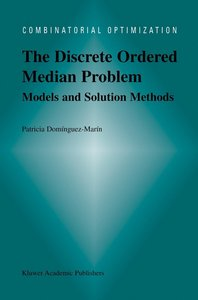 The Discrete Ordered Median Problem: Models and Solution Methods