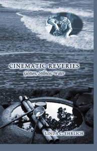 Cinematic Reveries