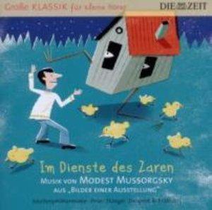 ZEIT Klassik f.kleine Hörer: Im Auftrag des Zaren