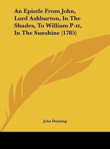 An Epistle From John, Lord Ashburton, In The Shades, To William