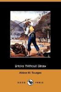 Bricks Without Straw (Dodo Press)