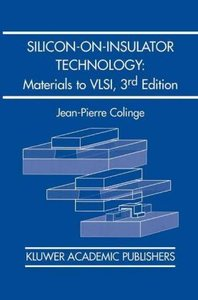 Silicon-on-Insulator Technology: Materials to VLSI