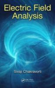 Chakravorti, S: Electric Field Analysis