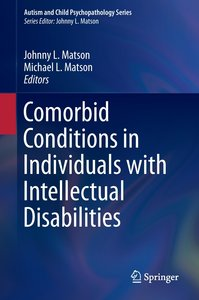 Comorbid Conditions in Individuals with Intellectual Disabilitie