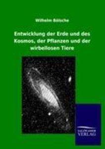 Entwicklung der Erde und des Kosmos, der Pflanzen und der wirbel