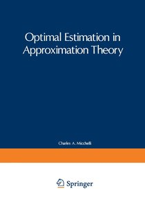 Optimal Estimation in Approximation Theory