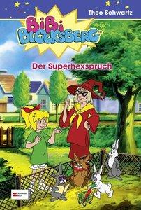 Bibi Blocksberg 11. Der Superhexspruch
