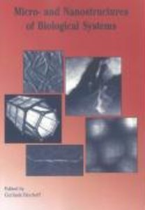 Micro- and Nanostructures of Biological Systems