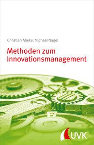 Methoden zum Innovationsmanagement