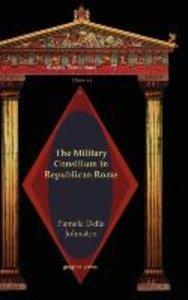 The Military Consilium in Republican Rome