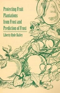 Protecting Fruit Plantations from Frost and Prediction of Frost