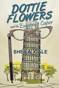 Dottie Flowers and the European Caper