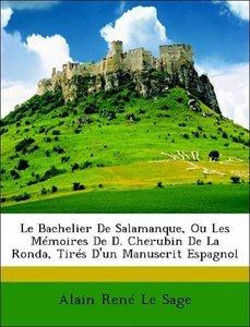 Le Bachelier De Salamanque, Ou Les Mémoires De D. Cherubin De La