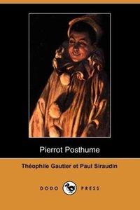 Pierrot Posthume (Dodo Press)