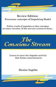 The Conscious Stream