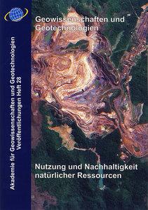 Geowissenschaften und Geotechnologien. Nutzung und Nachhaltigkei