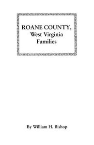 RoAne County, West Virginia Families