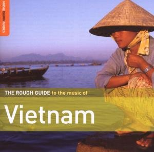 Rough Guide Music Of Vietnam