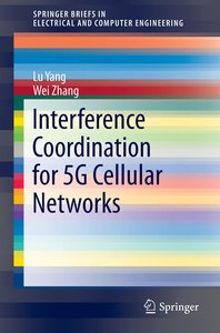 Interference Coordination for 5G Cellular Networks